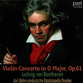 Beethoven: Violin Concerto in D Major, Op. 61 by Staatskapelle Dresden