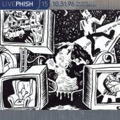 LivePhish, Vol. 15 10/31/96 by Phish