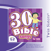 30 Bible Songs by Twin Sisters