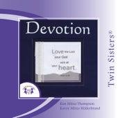 Devotion by Twin Sisters