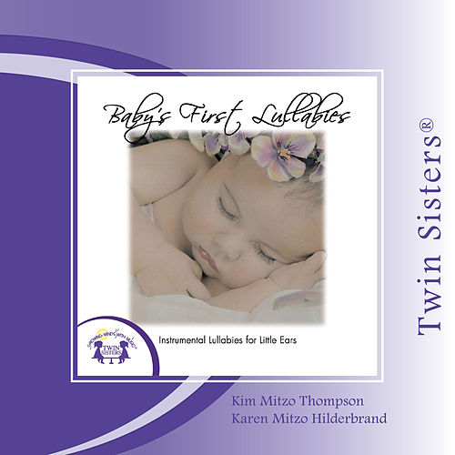Baby's First Lullabies by Twin Sisters