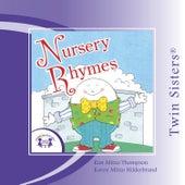 Nursery Rhymes by Twin Sisters