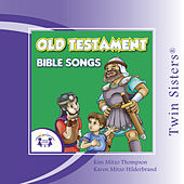 Old Testament Bible Songs by Twin Sisters