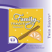 Family Tradidions Vol 2 by Twin Sisters