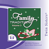 Family Tradidions Vol 3 by Twin Sisters