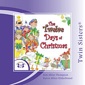 The Twelve Days of Christmas by Twin Sisters