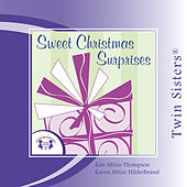 Sweet Christmas Surprises by Twin Sisters