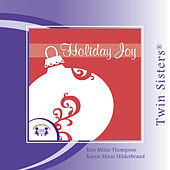 Holiday Joy by Twin Sisters
