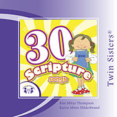 30 Scripture by Twin Sisters