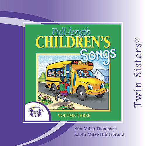 Full-length Children's Songs Vol. 3 by Twin Sisters