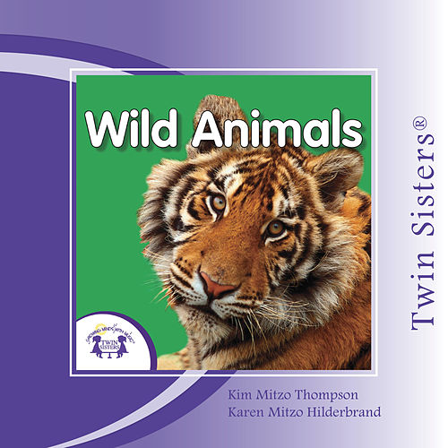 My First Playlist: Wild Animals  by Twin Sisters