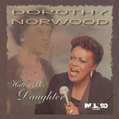 Hattie B's Daughter by Dorothy Norwood