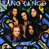Psycho Cafe by Bang Tango