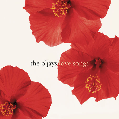 Love Songs by The O'Jays