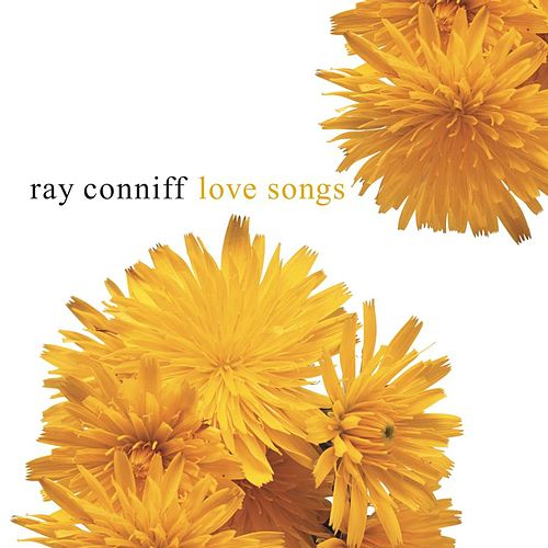 Love Songs by Ray Conniff