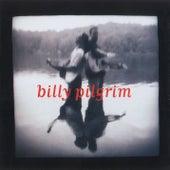 Billy Pilgrim by Billy Pilgrim
