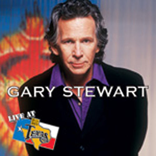 Live At Billy Bob's Texas by Gary Stewart