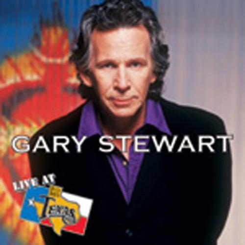 Live At Billy Bob's Texas by Gary Stewart