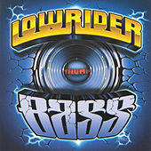 Lowrider Bass by Various Artists