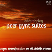 Grieg: Peer Gynt Suites by Philadelphia Orchestra