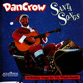 Santa Songs by Dan Crow