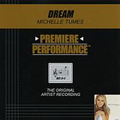 Dream (Premiere Performance Track) by Michelle Tumes