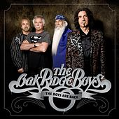 The Boys Are Back by The Oak Ridge Boys
