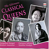 The Ultimate Classical Queens by Various Artists