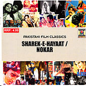 Sharek-E-Hayaat / Nokar by Various Artists