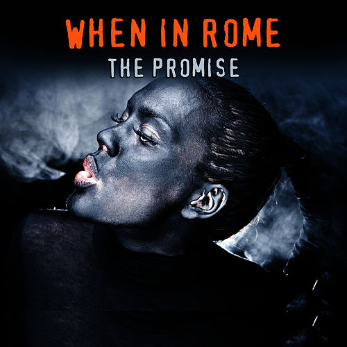 The Promise (Studio 1987 Version) by When In Rome