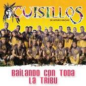 Bailando Con Toda La Tribu by Banda Cuisillos