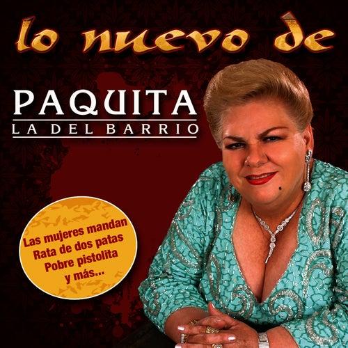 Lo Nuevo de Paquita La Del Barrio by Paquita La Del Barrio