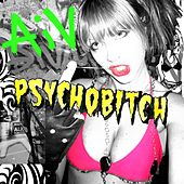 Psychobitch by Alice In Videoland