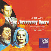 Kurt Weill: Die Dreigroschenoper by Various Artists