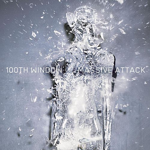 100th Window by Massive Attack