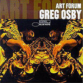 Art Forum by Greg Osby
