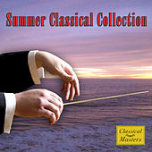 Summer Classical Collection by Various Artists