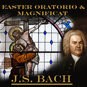 Bach: Easter Oratorio & Magnificat by Various Artists