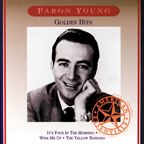 Golden Hits by Faron Young