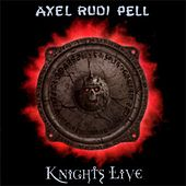 Knights Live by Axel Rudi Pell