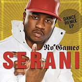 No Games Dance Remix EP by Serani