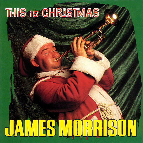 This Is Christmas by James Morrison (Jazz)