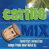 Caribe Mix by Various Artists