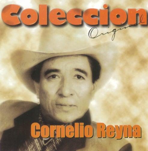 Coleccion Original by Cornelio Reyna