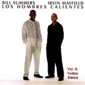Los Hombres Calientes Vol. 4: Vodou Dance by Los Hombres Calientes