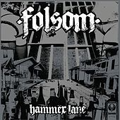 Hammer Lane by Folsom