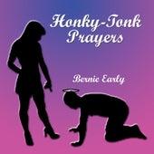 Honky-tonk Prayers by Bernie Early
