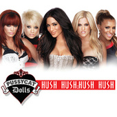 Hush Hush; Hush Hush by Pussycat Dolls