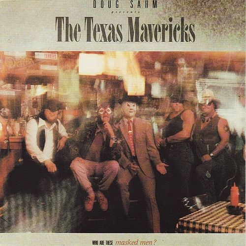 Who are these maked men ? by Doug Sahm