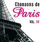 Chansons De Paris Vol.10 by Various Artists